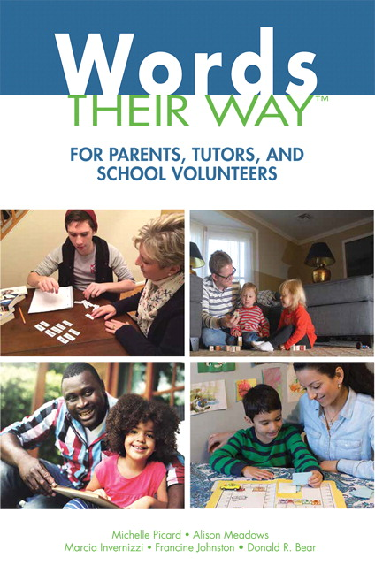 Words Their Way for Parents, Tutors, and School Volunteers