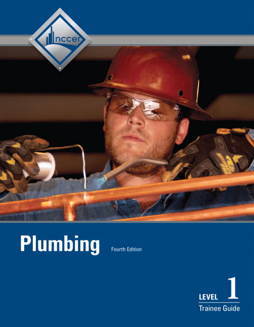 NCCER, Plumbing Level 1 Trainee Guide, Paperback, 4th Edition   Pearson