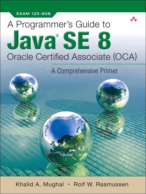 Mughal Rasmussen Programmers Guide To Java Se 8 Oracle Certified