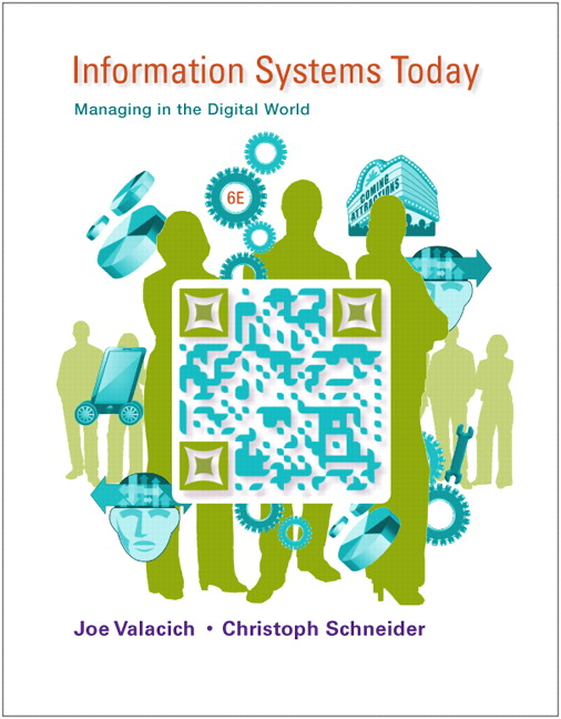 Valacich schneider information systems today managing in the information systems today managing in the digital world fandeluxe Images