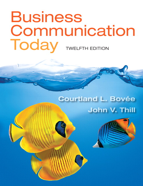 Bovee thill business communication today pearson business communication today 12th edition bovee thill fandeluxe Gallery