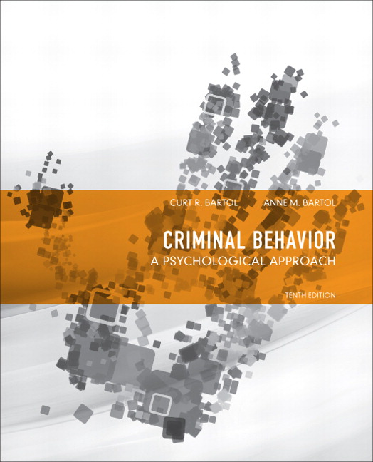 Bartol bartol criminal behavior a psychological approach 11th criminal behavior a psychological approach 10th edition fandeluxe Image collections