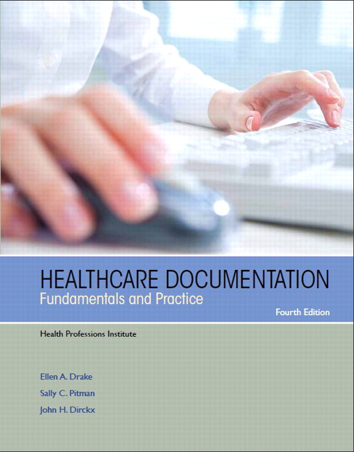 Healthcare Documentation: Fundamentals and Practice, 4th Edition