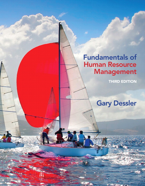 dessler, fundamentals of human resource management pearsonfundamentals of human resource management
