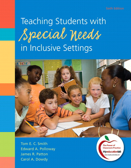 Teaching Students with Special Needs in Inclusive Settings Plus NEW MyLab Education with Pearson eText -- Access Card Package