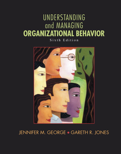 understanding and managing organizational behavior This is a survey course in organizational behavior designed to give you exposure  to essential theories and concepts for analyzing, understanding, and.