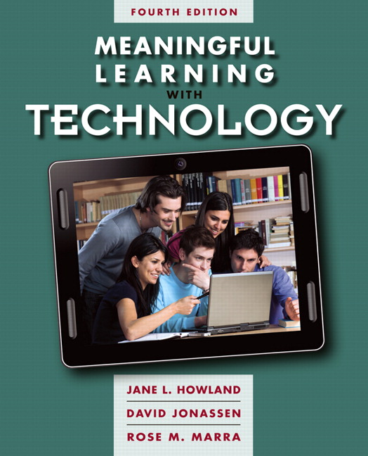 Meaningful Learning with Technology (Subscription), 4th Edition