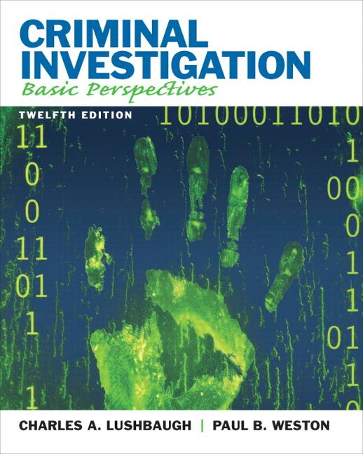 lushbaugh weston criminal investigation basic perspectives pearson rh pearson com irs criminal investigation manual criminal investigation manual 2010
