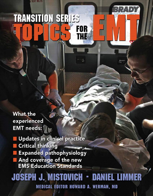 Limmer & Mistovich, Transition Series: Topics for the EMT