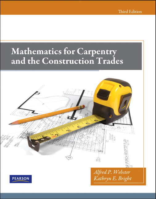 webster bright mathematics for carpentry and the construction rh pearson com