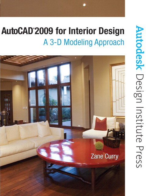 Curry Autocad 2009 For Interior Design A 3d Modeling Approach Subscription Pearson