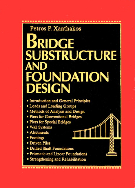 Bridge Substructure And Foundation Design Petros P Xanthakos Pdf