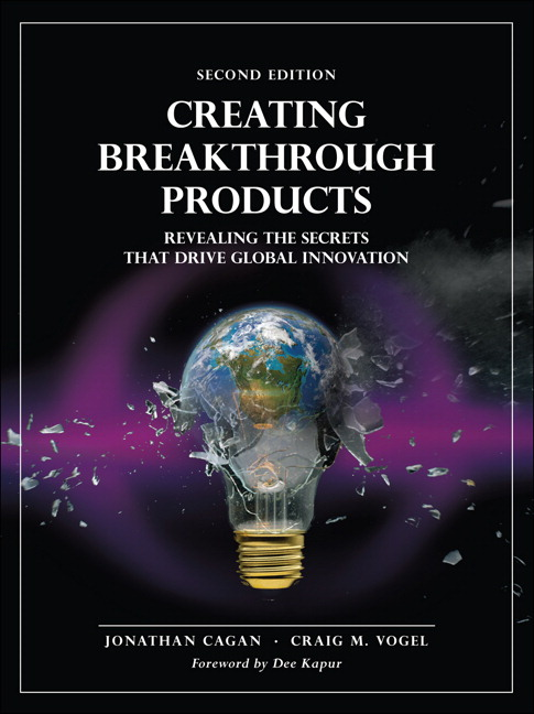Creating Breakthrough Products: Revealing the Secrets that Drive Global Innovation, 2nd Edition