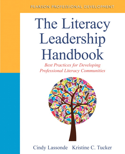 Literacy Leadership Handbook, The: Best Practices for Developing Professional Literacy Communities