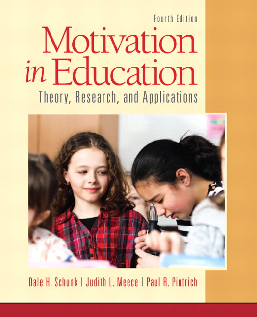 Motivation in Education: Theory, Research, and Applications, 4th Edition