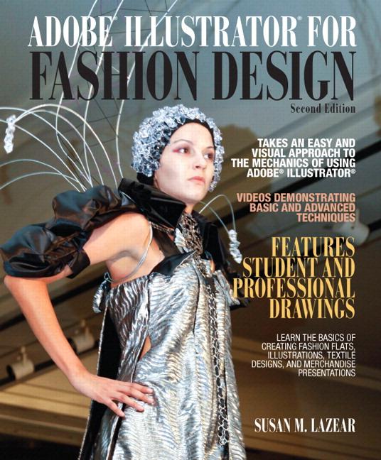 Adobe Illustrator For Fashion Design Nd Edition