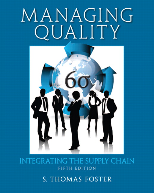 Foster, Managing Quality: Integrating the Supply Chain