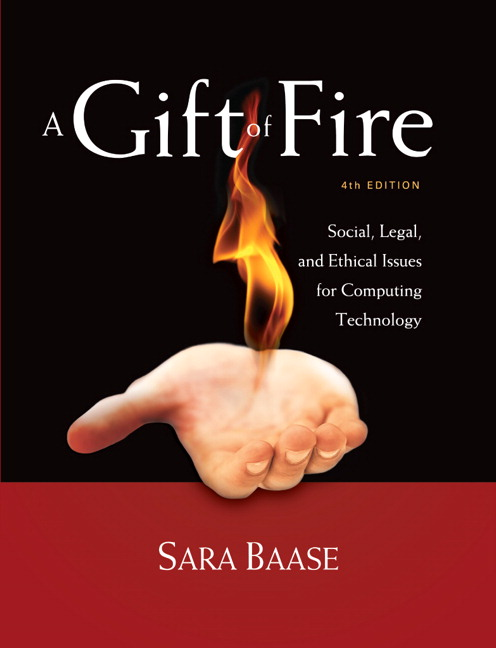 Gift of Fire, A: Social, Legal, and Ethical Issues for Computing Technology (Subscription)