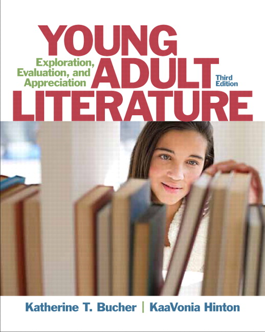 Young Adult Literature: Exploration, Evaluation, ...