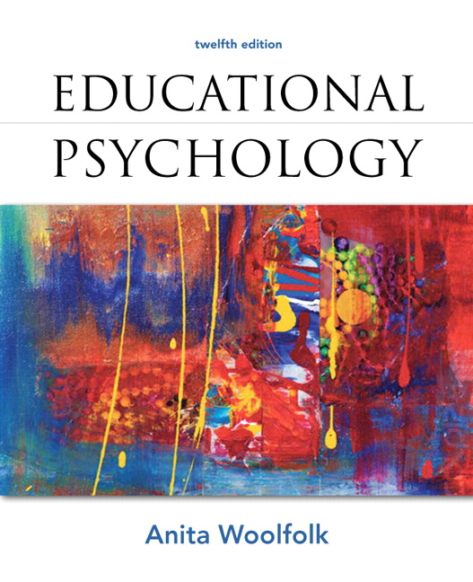 Educational Psychology: Developing Learners, 10th Edition