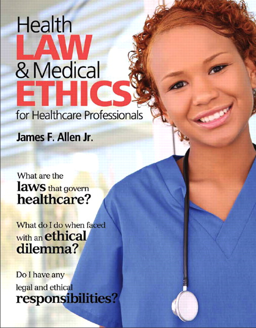 Allen, Health Law and Medical Ethics | Pearson