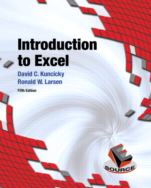 Kuncicky larsen introduction to excel 5th edition pearson introduction to excel fandeluxe Gallery