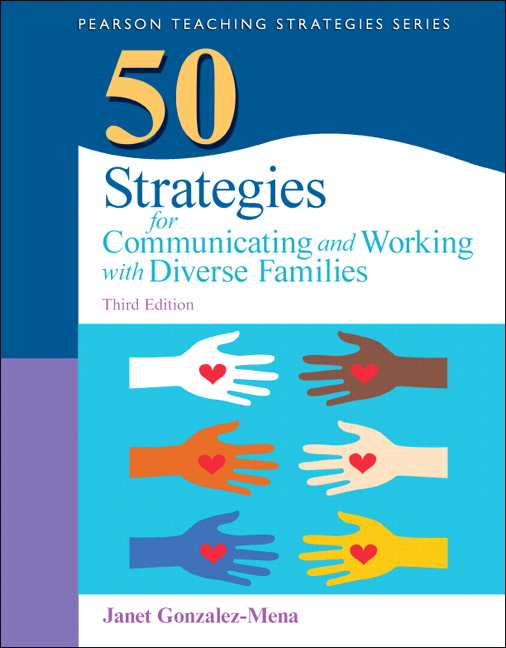 50 Strategies for Communicating and Working with Diverse Families, 3rd Edition