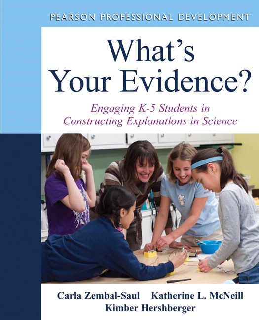 What's Your Evidence? Engaging K-5 Students in Constructing Explanations in Science (Subscription)