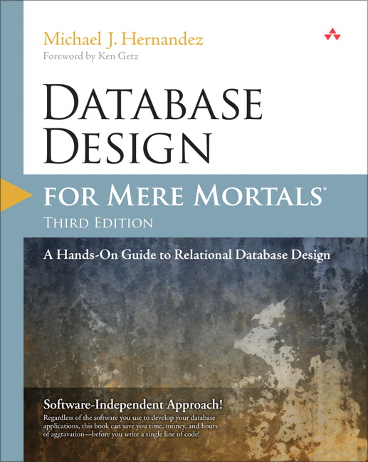 Hernandez database design for mere mortals a hands on guide to database design for mere mortals a hands on guide to relational database design 3rd edition fandeluxe Choice Image