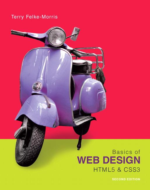 Felke Morris Basics Of Web Design Html5 Css3 Pearson