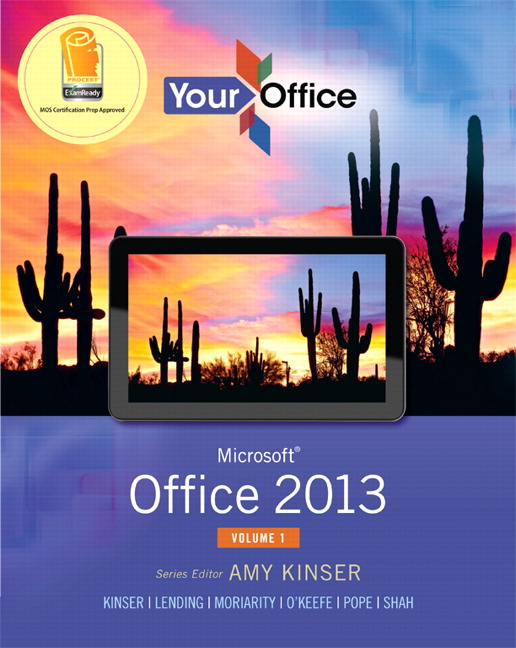 Kinser kinser lending moriarity okeefe pope shah your your office microsoft office 2013 volume 1 fandeluxe Images