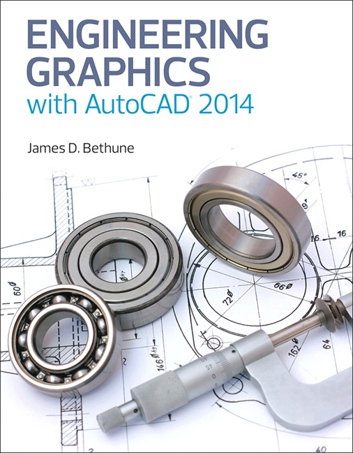 Bethune, Engineering Graphics with AutoCAD 2015