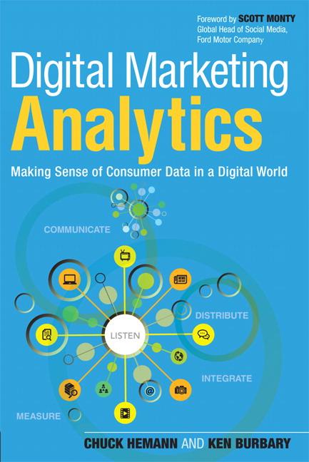Hemann & Burbary, Digital Marketing Analytics: Making Sense of ...