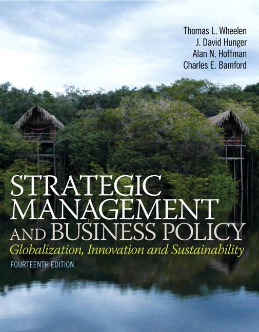 Wheelen hunger hoffman bamford strategic management and and business policy globalization innovation and sustainability plus 2014 mylab management with pearson etext access card package 14th edition fandeluxe Gallery