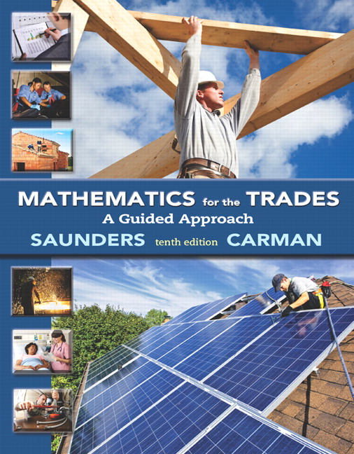 Mathematics for the Trades: A Guided Approach, 10th Edition