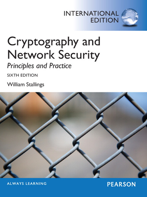 cryptography and network security princ Books by william stallings student resources, cryptography and network security, 7th edition.
