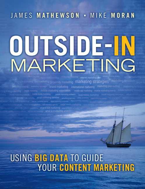 Outside-In Marketing: Using Big Data to Guide your Content Marketing