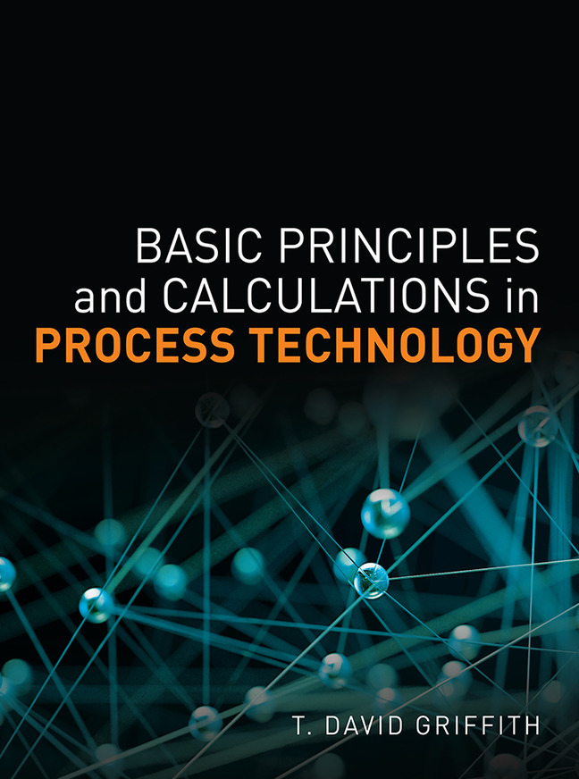 Basic Principles and Calculations in Process Technology