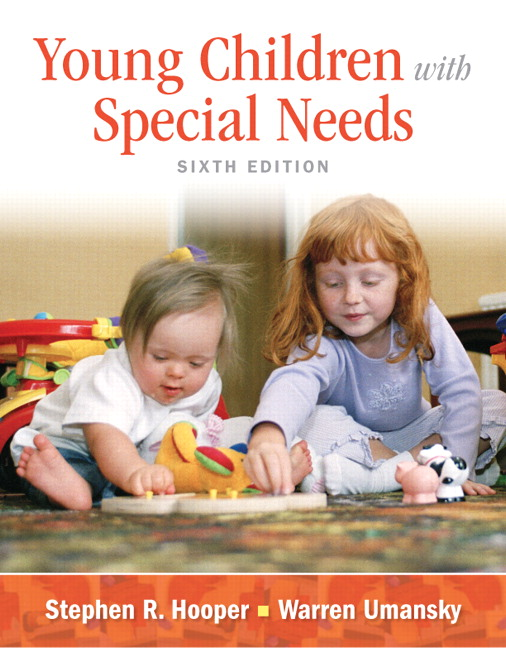 Young Children With Special Needs, Pearson eText with Loose-Leaf Version -- Access Card Package, 6th Edition