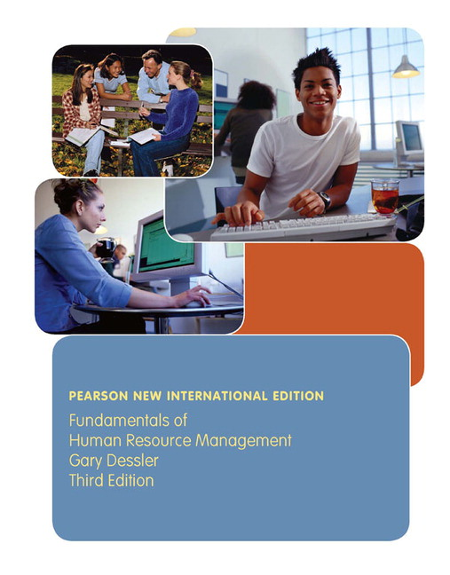 dessler, fundamentals of human resource management pearsonfundamentals of human resource management (subscription), 3rd edition dessler