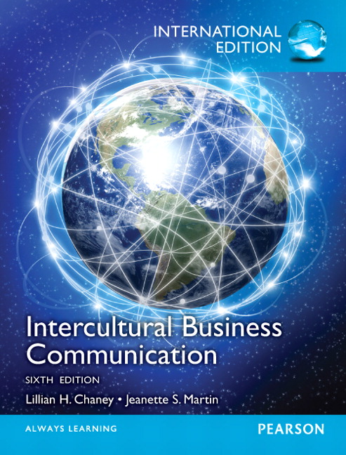 Chaney & Martin, Intercultural Business Communication, 6th