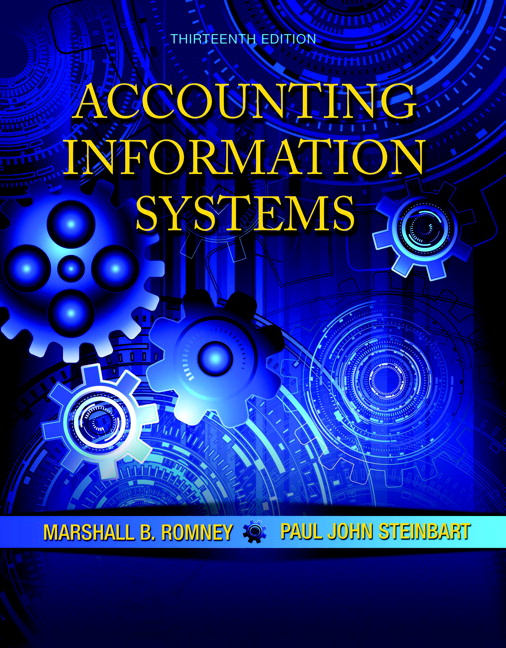 Romney & Steinbart, Accounting Information Systems, 13th Edition