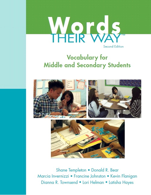Words Their Way: Vocabulary for Middle and Secondary Students, 2nd Edition