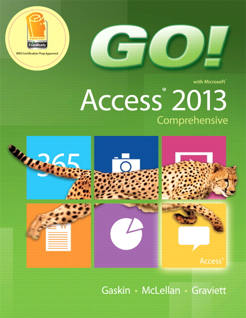 GO! with Microsoft Access 2013 Comprehensive (Subscription)