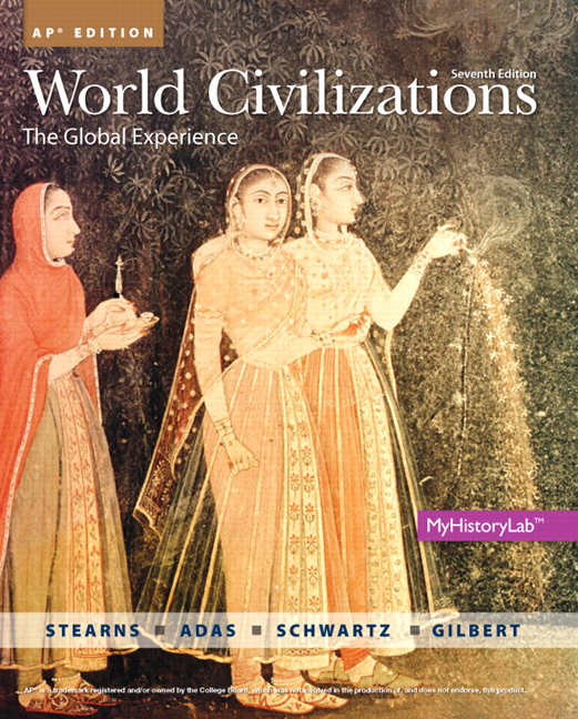 Adas, Schwartz & Gilbert, World Civilizations AP* Edition ...