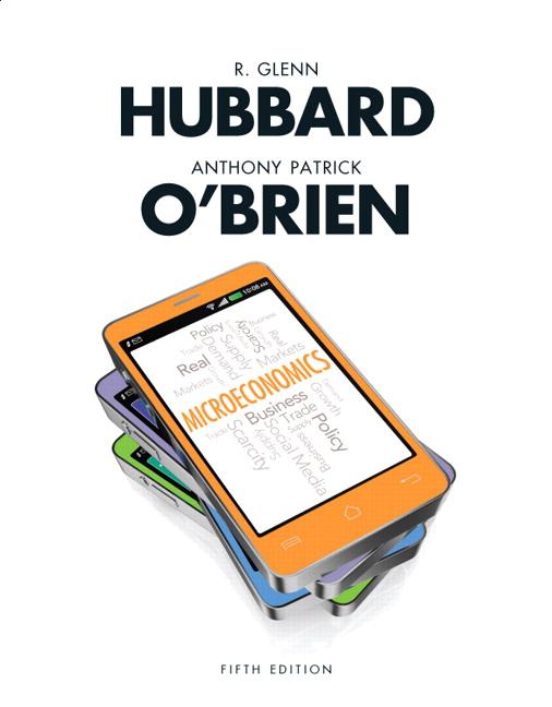 Hubbard & O'Brien, Microeconomics | Pearson