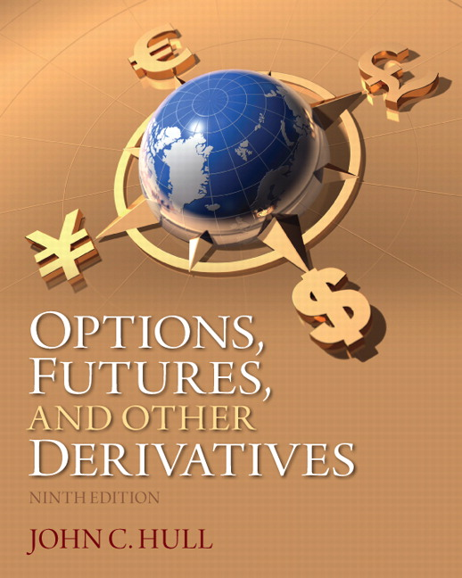 Options, Futures, and Other Derivatives, 9th Edition
