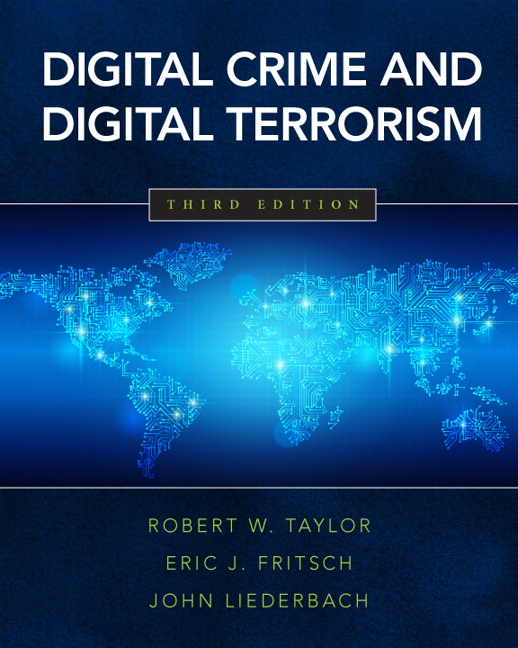 digital crime and digital terrorism term paper Explain digital crime and digital terrorism activities describe law enforcement roles and responses identify information system attacks and countermeasures.