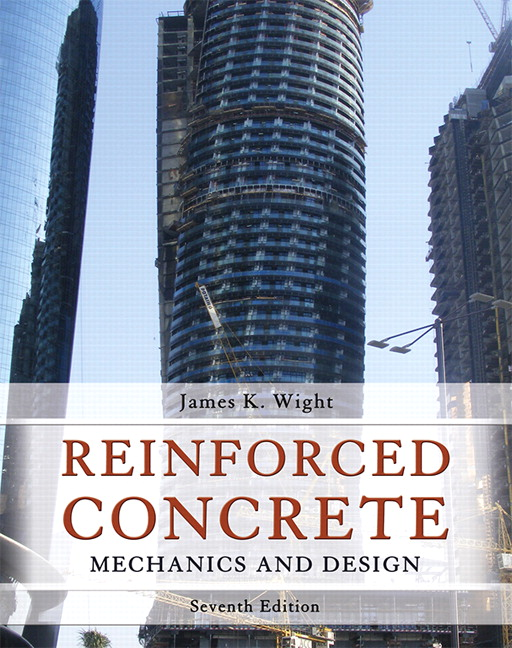 Wight  Reinforced Concrete  Mechanics And Design  7th Edition