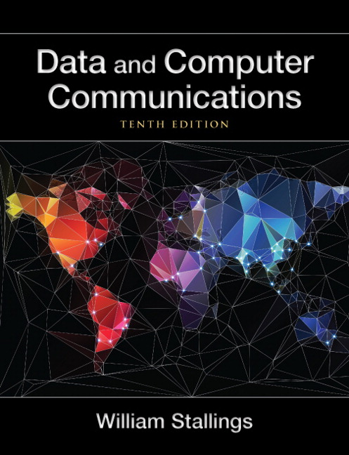 Stallings data and computer communications 10th edition pearson data and computer communications fandeluxe Images